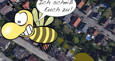 Kacken Bienen unsere Ortschaft zu?