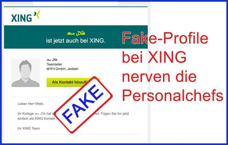 Fake Profile bei Xing nerven Personalchefs