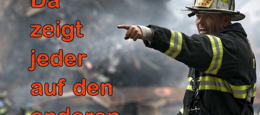 Und fröhlich löschen die Brandstifter