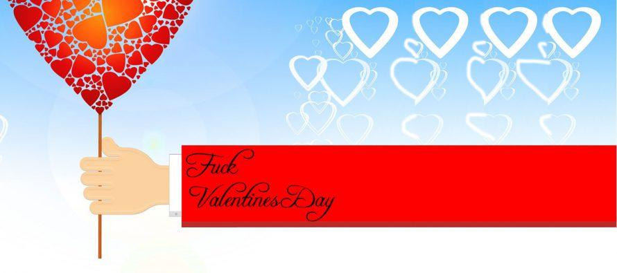 Ich brauchen keinen Valentinstag