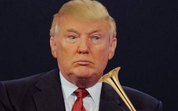 Blase auch Du Donald Trump den Marsch!